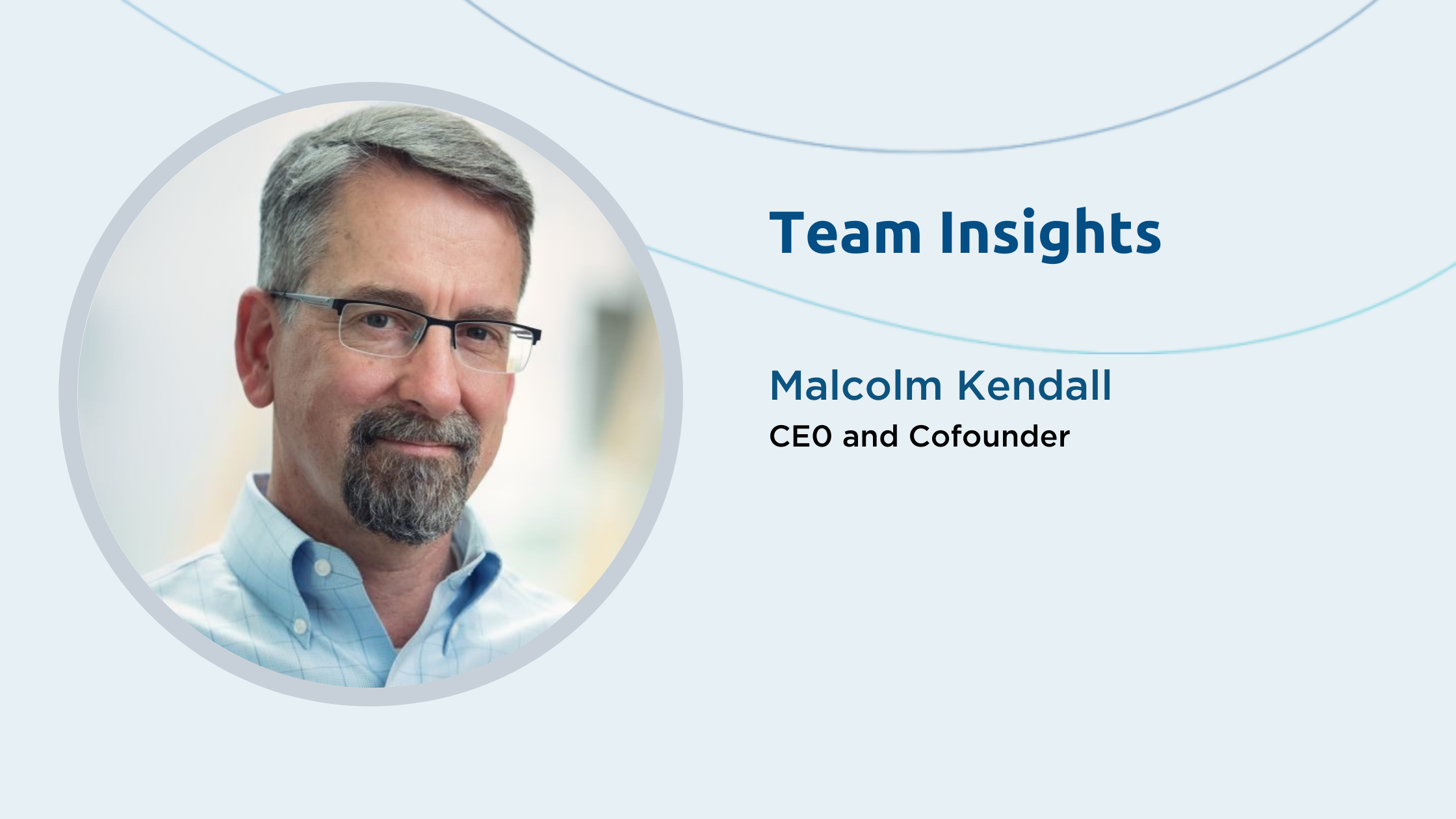 Team Insights: Malcolm Kendall